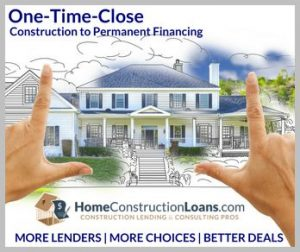 One Time Close Construction to Permanent Financing