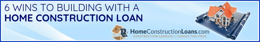 Building with a Construction Loan